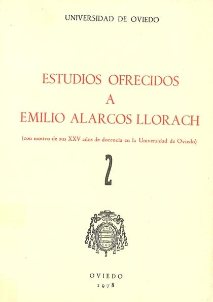 ESTUDIOS OFRECIDOS A EMILIO ALARCOS LLORACH TOMO II.