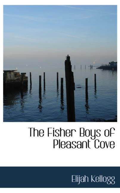 The Fisher Boys of Pleasant Cove