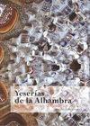 YESERÍAS DE LA ALHAMBRA : HISTORIA, TÉCNICA Y CONSERVACIÓN