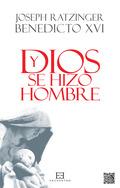 Y DIOS SE HIZO HOMBRE                                                           HOMILÍAS DE NAV