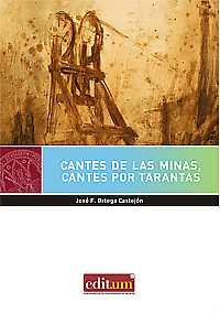 CANTES DE LAS MINAS, CANTES POR TARANTAS
