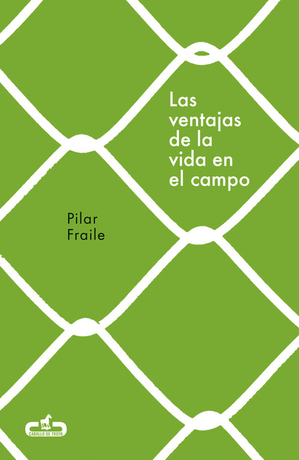 LAS VENTAJAS DE LA VIDA EN EL CAMPO.