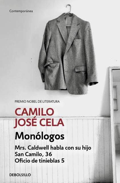 MONÓLOGOS. MRS. CALDWELL HABLA CON SU HIJO; SAN CAMILO 1936; OFICIO DE TINIEBLAS, 5