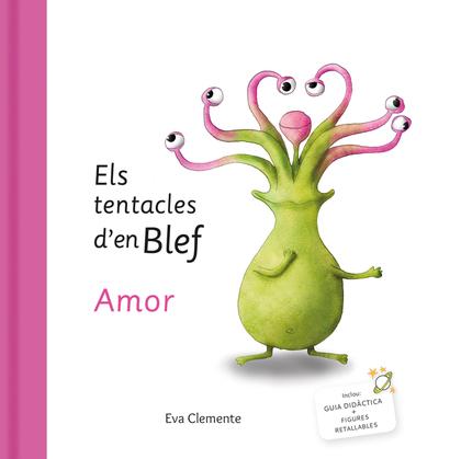 ELS TENTACLES D´EN BLEF - AMOR.
