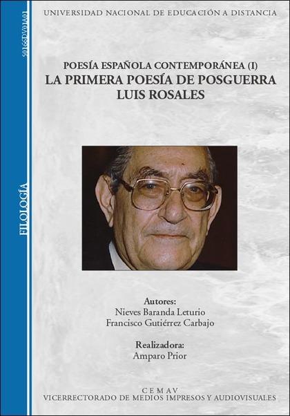 POESÍA ESPAÑOLA CONTEMPORÁNEA (I). LA PRIMERA POESÍA DE POSGUERRA. LUIS ROSALES