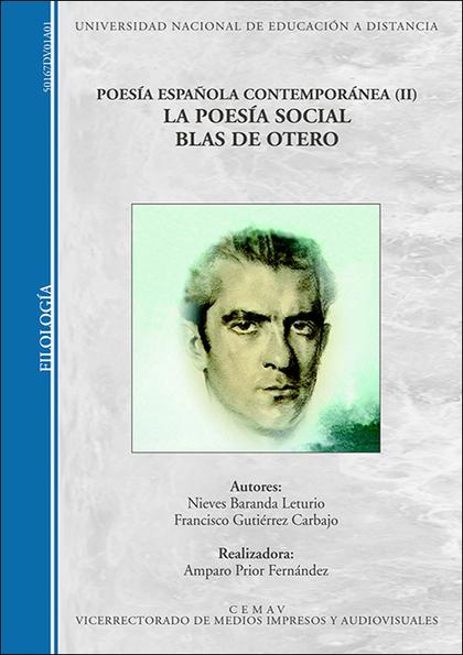 POESÍA ESPAÑOLA CONTEMPORÁNEA (II). LA POESÍA SOCIAL. BLAS DE OTERO