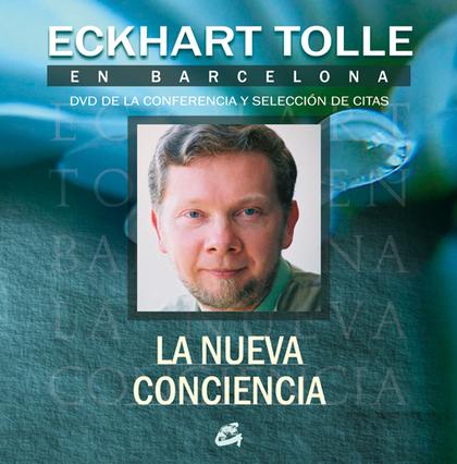 ECKHART TOLLE EN BARCELONA: LA NUEVA CONCIENCIA