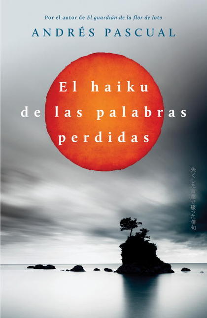 EL HAIKU DE LAS PALABRAS PERDIDAS.