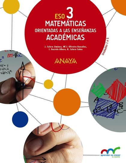 MATEMÁTICAS ORIENTADAS A LAS ENSEÑANZAS ACADÉMICAS 3..