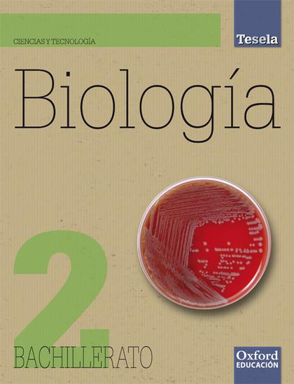PROYECTO TESELA, BIOLOGÍA, 2 BACHILLERATO