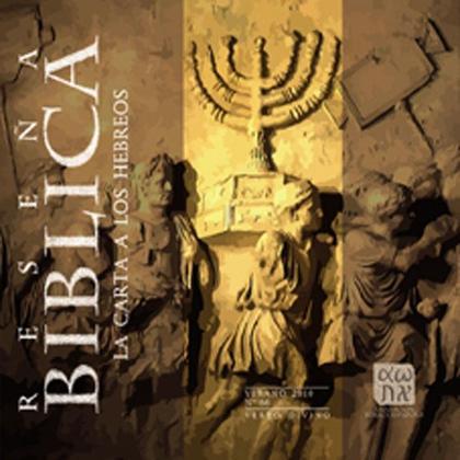 LA CARTA A LOS HEBREOS : RESEÑA BÍBLICA 66
