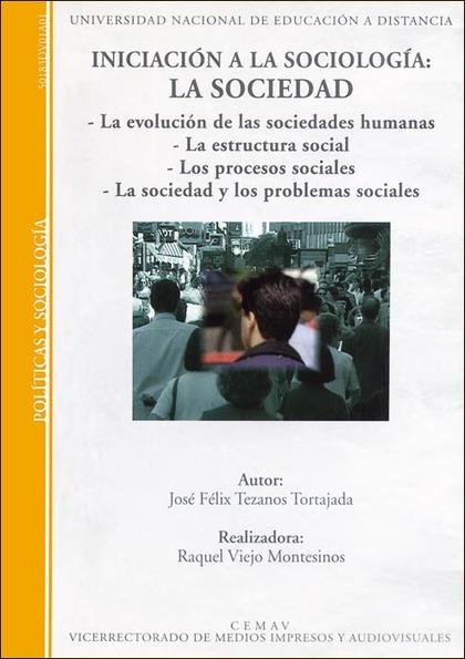 INICIACIÓN A LA SOCIOLOGÍA : LA SOCIEDAD