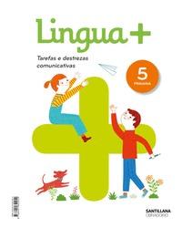 LINGUA+  TAREFAS E DESTREZAS COMUNICATIVAS 5 PRIMARIA