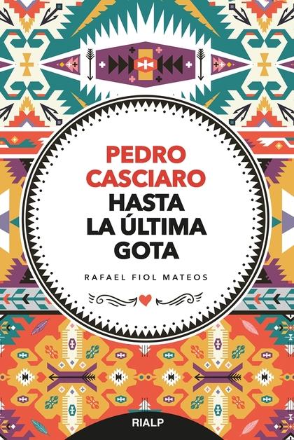 PEDRO CASCIARO                                                                  HASTA LA ÚLTIMA