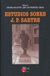 ESTUDIOS SOBRE J. P. SARTRE
