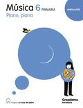 PROYECTO LA CASA DEL SABER, PIANO, PIANO, MÚSICA, 6 EDUCACIÓN PRIMARIA