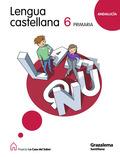 PROYECTO LA CASA DEL SABER, LENGUA CASTELLANA, 6 EDUCACIÓN PRIMARIA (ANDALUCÍA)