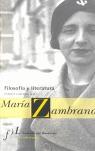 FILOSOFÍA Y LITERATURA EN MARÍA ZAMBRANO