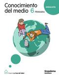 PROYECTO LA CASA DEL SABER, CONOCIMIENTO DEL MEDIO, 6 EDUCACIÓN PRIMARIA (ANDALUCÍA)
