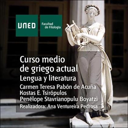 CURSO MEDIO DE GRIEGO ACTUAL, LENGUA Y LITERATURA