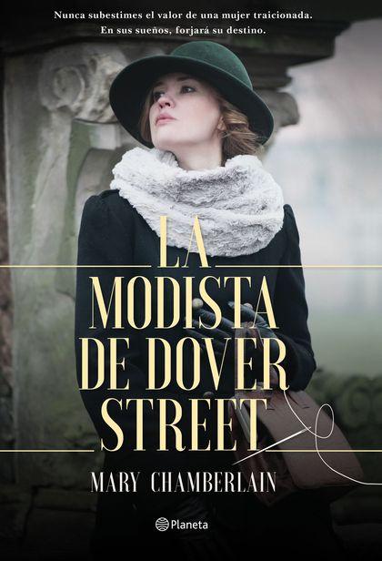LA MODISTA DE DOVER STREET.