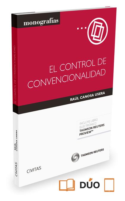 EL CONTROL DE CONVENCIONALIDAD (PAPEL + E-BOOK).