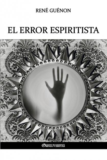 EL ERROR ESPIRITISTA