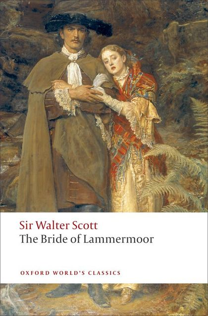OXFORD WORLD´S CLASSICS: THE BRIDE OF LAMMERMOOR