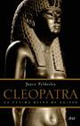 CLEOPATRA : LA ÚLTIMA REINA DE EGIPTO