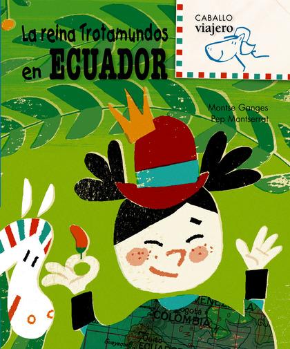 LA REINA TROTAMUNDOS EN ECUADOR