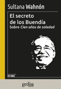 EL SECRETO DE LOS BUENDÍA                                                       SOBRE CIEN AÑOS