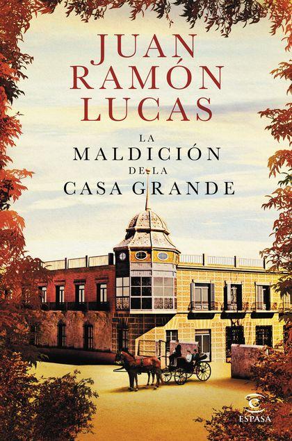 LA MALDICIÓN DE LA CASA GRANDE.