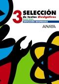 SELECCIÓN DE TEXTOS DIVULGATIVOS, 3 ESO