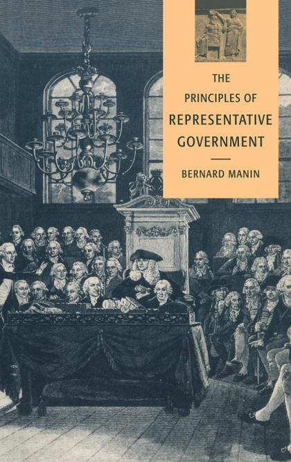 THE PRINCIPLES OF REPRESENTATIVE GOVERNMENT.