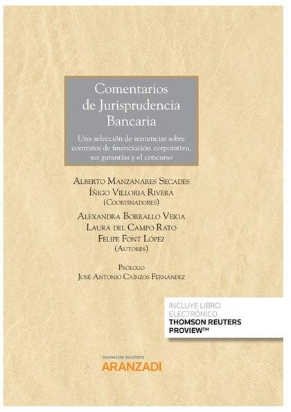 COMENTARIOS DE JURISPRUDENCIA BANCARIA DUO.