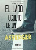 EL LADO OCULTO DE UN ASPERGER.