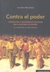 CONTRA EL PODER : CONFLICTOS Y MOVIMIENTOS SOCIALES EN LA HISTORIA DE ESPAÑA