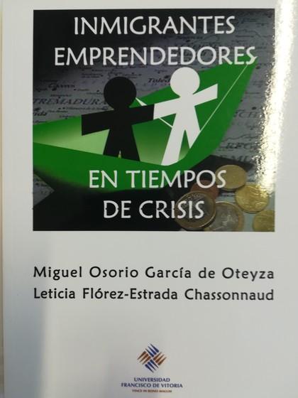 INMIGRANTES EMPRENDEDORES EN TIEMPOS DE CRISIS