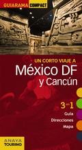MÉXICO D.F. Y CANCÚN