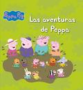 LAS AVENTURAS DE PEPPA (PEPPA PIG. PRIMERAS LECTURAS).
