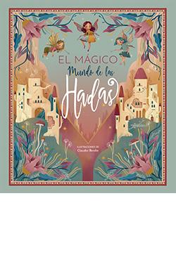 MUNDO MAGICO DE LAS HADAS, EL.