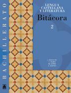 BITÁCORA, LENGUA CASTELLANA Y LITERATURA, 2 BACHILLERATO