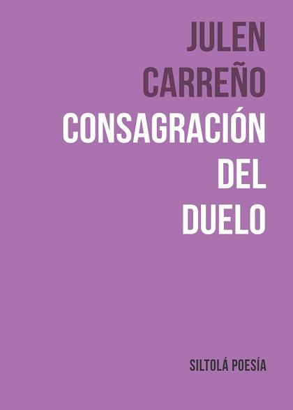 CONSAGRACIÓN DEL DUELO.