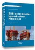 EL IBI DE LAS GRANDES INFRAESTRUCTURAS HIDRÁULICAS