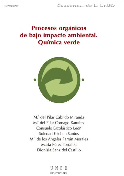 PROCESOS ORGÁNICOS DE BAJO IMPACTO AMBIENTAL : QUÍMICA VERDE