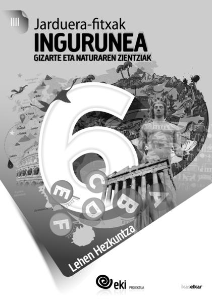 EKI LH 6. INGURUNEA 6. JARDUERA FITXAK.
