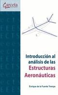 INTRODUCCIÓN AL ANÁLISIS DE ESTRUCTURAS AERONÁUTICAS.