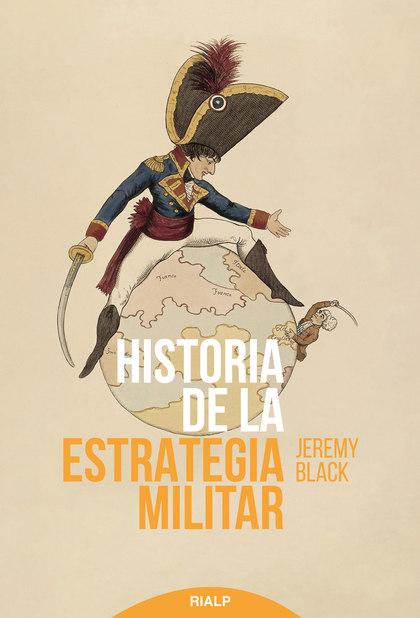 HISTORIA DE LA ESTRATEGIA MILITAR