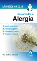 COMPRENDER LA ALERGIA. EL MEDICO EN CASA