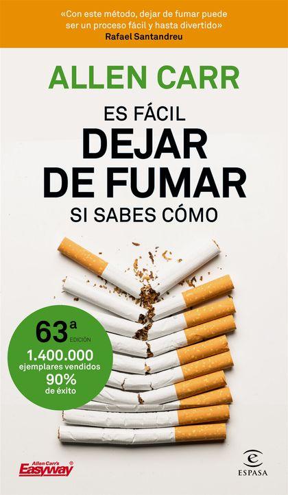 ES FÁCIL DEJAR DE FUMAR, SI SABES CÓMO.